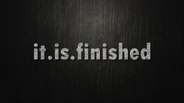 itisfinished